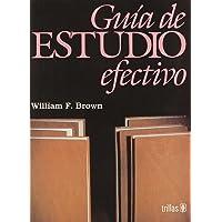 Guia De Estudio Efectivo (Spanish Edition)