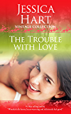 The Trouble with Love (Jessica Hart Vintage Collection)
