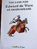The case for Edward de Vere as Shakespeare