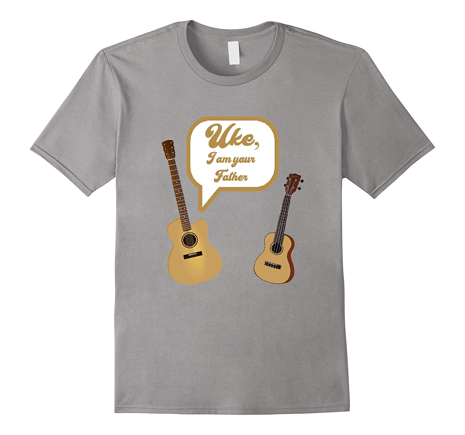 Uke I Am Your Father Shirt - Funny Guitar Ukelele Shirt-FL