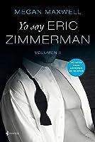 Yo Soy Eric Zimmerman Vol II (Volumen