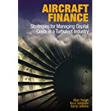 Aircraft Leasing And Financing Tools For Success In International Aircraft Acquisition And Management Kindle Edition By Guzhva Vitaly S Raghavan Sunder D Agostino Damon J Politics Social Sciences Kindle Ebooks