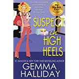 Suspect in High Heels: a Funny Romantic Mystery (High Heels Mysteries Book 10)