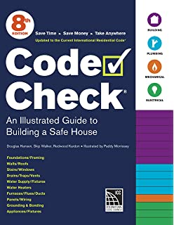 Code Check An Illustrated Guide To Building A Safe House