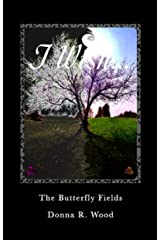 The Butterfly Fields (Chrysalis Book 1) Kindle Edition