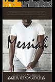 MESSIAH Williams: A Cinnamon Black Story (Muhammad Brown Book 2)