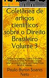 Coletânea de artigos científicos sobre o Direito Brasileiro Volume 3: Direito Empresarial, Direito Tributário, Ciência e Direitos Políticos  (co-autor convidado Filipe Serafim Malele).