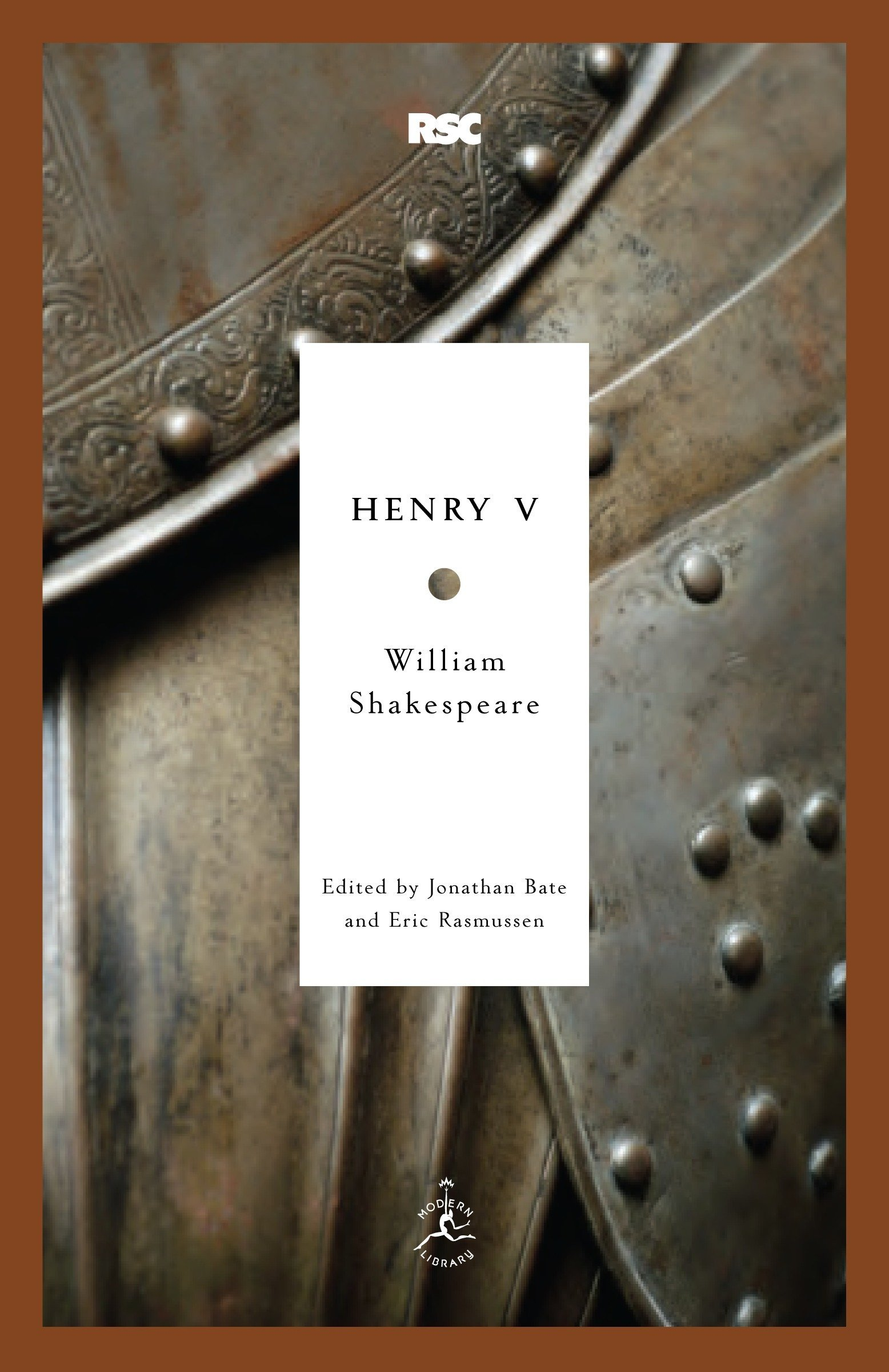 Henry V (Modern Library Classics) Paperback – May 4, 2010 William Shakespeare Jonathan Bate Eric Rasmussen 081296926X