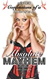 Absolute Mayhem: Secret Confessions Of A Porn Star