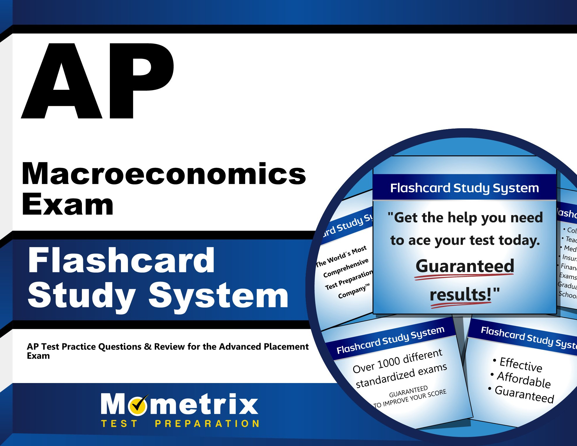 AP Macroeconomics Exam Flashcard Study System: AP Test Practice Questions & Review for the Advanced Placement Exam (Cards)