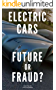 Electric Cars Future or Fraud