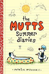 The Mutts Summer Diaries (Mutts Kids Book 5) Kindle Edition