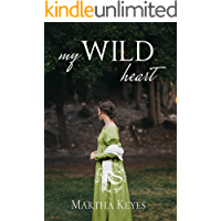 My Wild Heart (Regency Shakespeare Book 2)