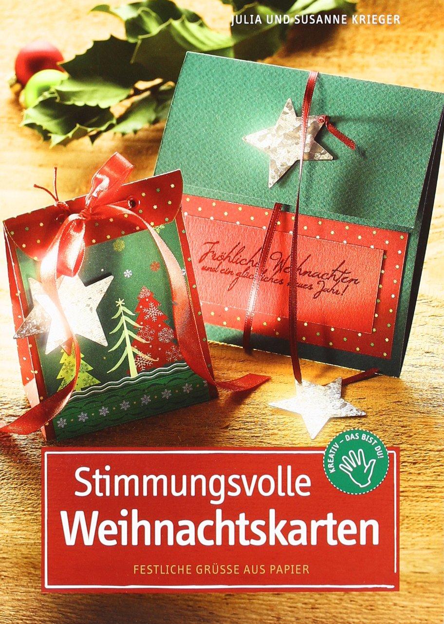 Stimmungsvolle Weihnachtskarten: Festliche Grüße aus Papier