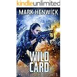 Wild Card: An Amber Farrell Novel (Bite Back Book 3)