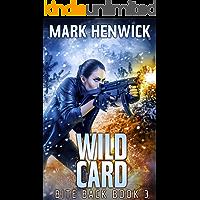 Wild Card: An Amber Farrell Novel (Bite Back Book 3) book cover