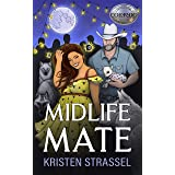 Midlife Mate (The Real Werewives of Colorado Book 2)