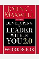 Developing the Leader Within You 2.0 Workbook Paperback