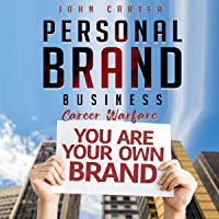 Personal Brand Business: Career Warfare