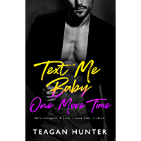 Text Me Baby One More Time (Texting Series) (English Edition)