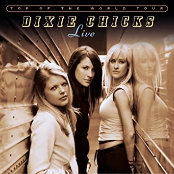 Dixie Chicks I Hope