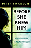 Before She Knew Him (English Edition)