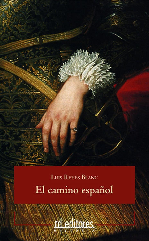 El camino español eBook: Blanc, Luis Reyes: Amazon.es: Tienda Kindle