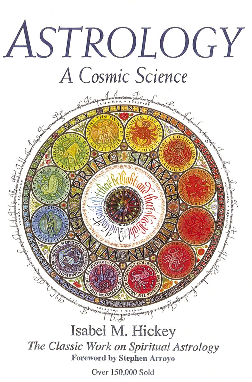 Astrology: A Cosmic Science
