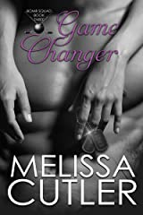 Game Changer (Bomb Squad Book 3) Kindle Edition