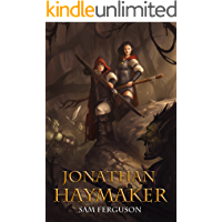 Jonathan Haymaker (Haymaker Adventures Book 1) (English Edition)