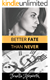 Better Fate Than Never: Unearthing a long-forgotten time capsule, unexpectedly leads to a passionate love affair.