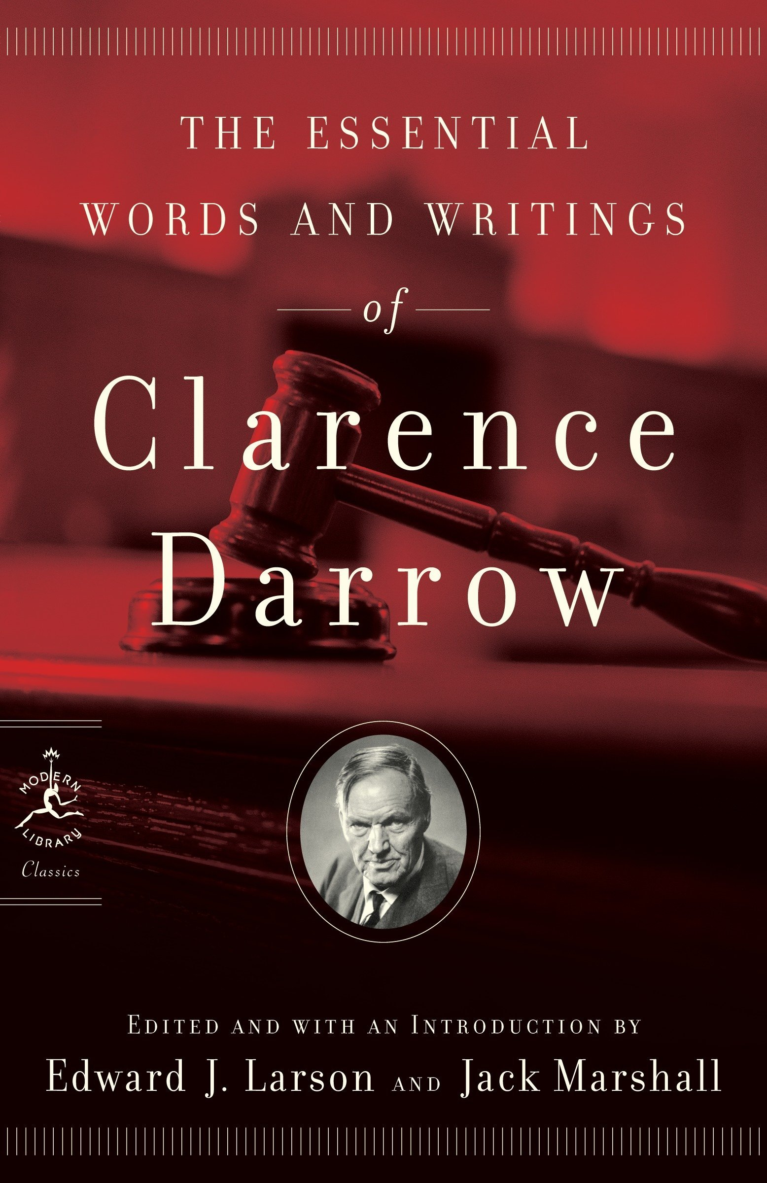 The Essential Words and Writings of Clarence Darrow (Modern Library Classics) pdf epub