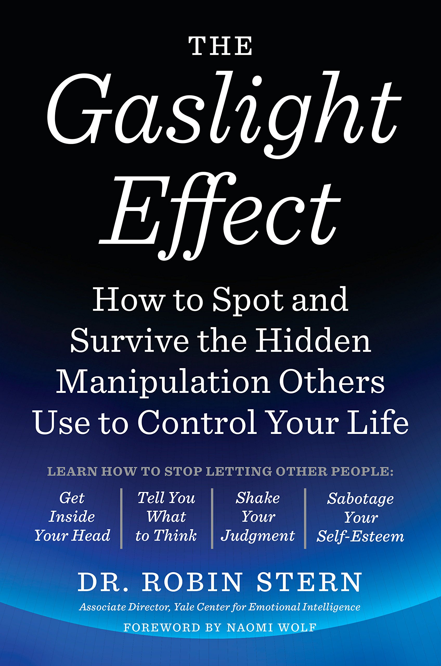Amazon com: The Gaslight Effect: How to Spot and Survive the