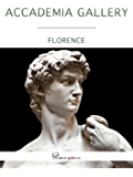 Accademia Gallery, Florence - An ebook guide