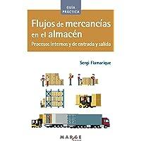 Flujos de mercancías en el almacén: Procesos internos