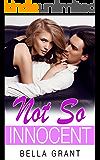 NOT SO INNOCENT (Billionaire Romance Novel)