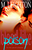Blood Like Poison: For the Love of a Vampire (Blood Like Poison Series Book 1)