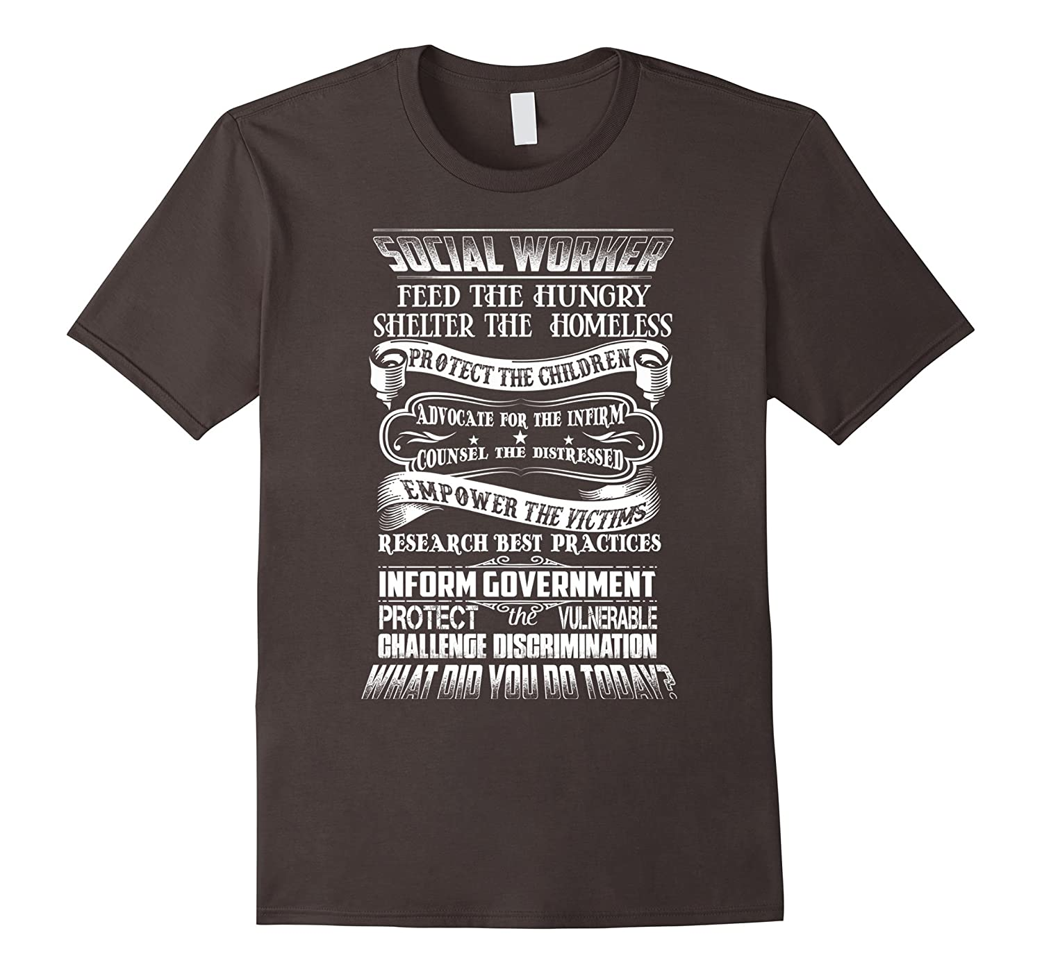 Social Worker Feed The Hungry Shelter The Homeless T Shirt