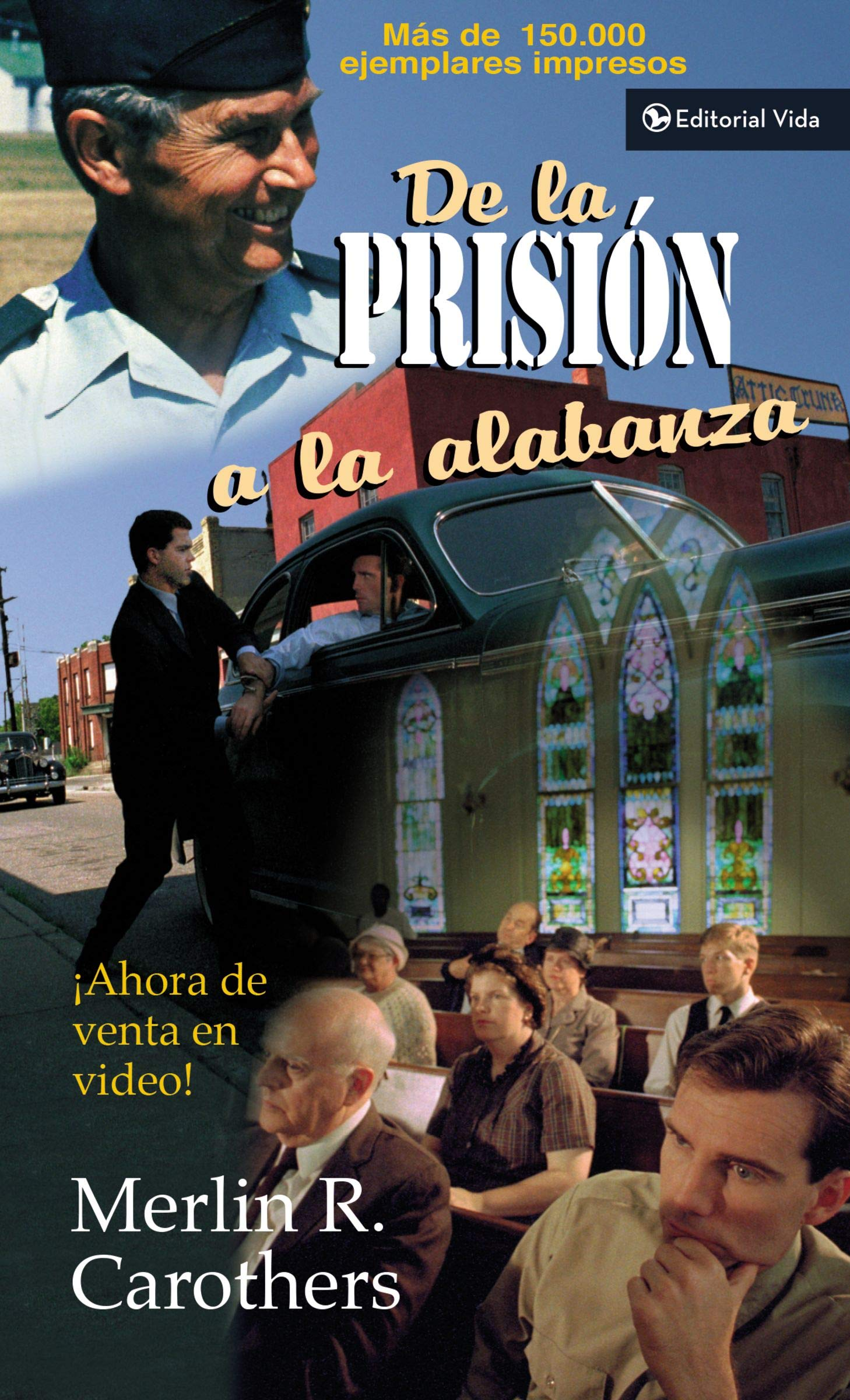 De la prisión a la alabanza (Tapa Blanda)