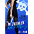 The Hitwoman Hires a Manny (Confessions of a Slightly Neurotic Hitwoman Book 11)
