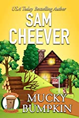 Mucky Bumpkin (Country Cousin Mysteries Book 2) Kindle Edition