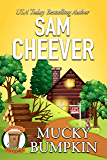 Mucky Bumpkin (Country Cousin Mysteries Book 2)