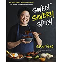Sweet, Savory, Spicy: Exciting Street Market Food from Thailand, Cambodia, Malaysia and More