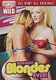 Girls Gone Wild: Horniest Blondes Ever