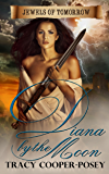 Diana by the Moon (Jewels of Tomorrow Book 1)