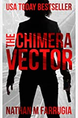 The Chimera Vector (The Fifth Column #1): An Action Thriller Kindle Edition
