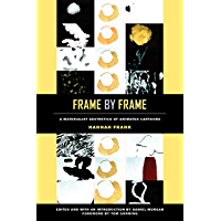 Frame by Frame: A Materialist Aesthetics of Animated Cartoons (English Edition)