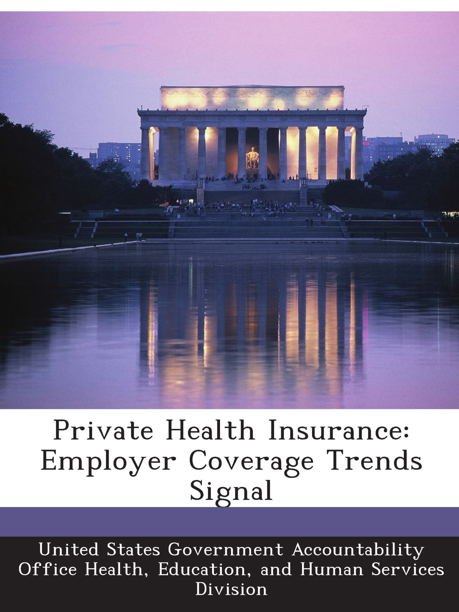Private Health Insurance: Employer Coverage Trends Signal