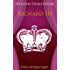 Richard III In Plain and Simple English (A Modern Translation and the Original Version)