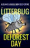 The Litterbug: A Bugle Boy Cozy Crime (Duane & Bugle Boy Book 3)